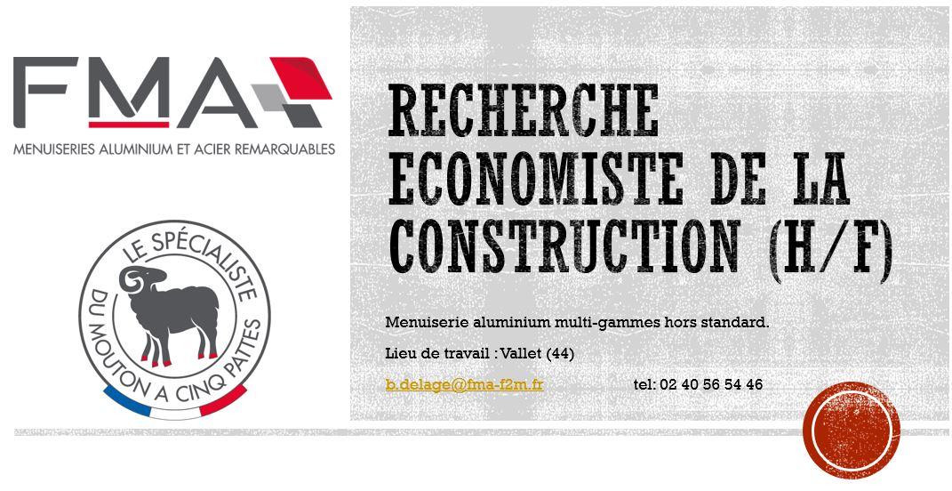 FMA – ECONOMISTE DE LA CONSTRUCTION